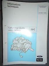 Ford : documentation atelier carburateur double corps Pierburg - 1991 CG7352
