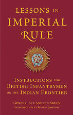 Lessons in Imperial Rule: Instructions for British Infantrymen on the Indian Fro