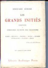 LES GRANDS INITIES - HISTOIRE SECRETE DES RELIGIONS - E. Schuré 1943