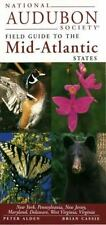 National Audubon Society Field Guide to the Mid-Atlantic States: New York, Penn