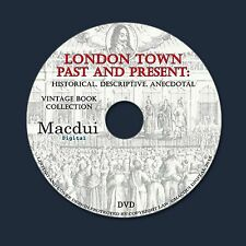London town past and present 1909 – 2 Vintage e-Books Collection on 1 DATA DVD