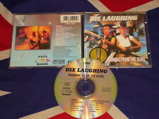 DIE LAUGHING - running from the guns  CD AOR 1990