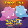 Ditto 6IV ⭐️ Shiny or not ⭐️ Battle Ready 6IVs Pokemon XY ORAS Sun Moon SM