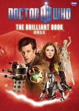 The Brilliant Book of Doctor Who 2011, Moffat, Steven, Various, Good Condition,