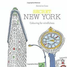 Secret New York Colouring for Mindfulness by Zoe de Las Cases (Paperback, 2015)
