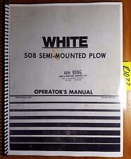 White 508 Semi-Mounted Plow Owner's Operator's Manual 437 212 2/77