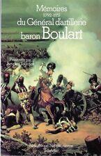 C1 NAPOLEON Memoires GENERAL BARON BOULART Artillerie BIBLIOTHEQUE NAPOLEONIENNE