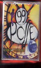 99 POSSE-CERCO TIEMPO MUSICASSETTA MC MC7 K7 NUOVA SIGILLATA