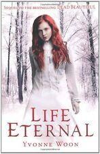 Life Eternal,Yvonne Woon