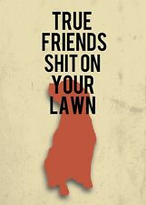 DOG SIGN TRUE FRENDS SHI* ON YOUR LAWN GREAT XMAS NOVELTY GIFT