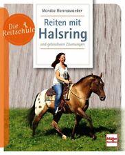 Reiten mit dem Halsring und gebisslosem Zäumungen Ratgeber Tipps Pferde Buch NEU