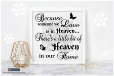 Vinyl Sticker Fits Frame 20 x 20cm BECAUSE SOMEONE WE LOVE IS IN HEAVEN - QUOTE