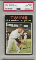 1971 TOPPS # 586 DICK WOODSON , PSA 8 NM-MT, MINNESOTA TWINS, ONLY 6 HIGHER