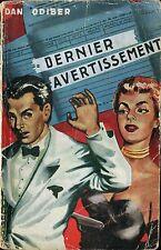 Editions Pensée Moderne - Dan Odiber - Dernier avertissement - Jef de Wulf -1954