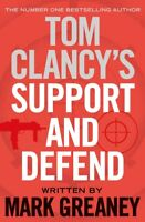 Tom Clancy's support and defend by Mark Greaney (Hardback) Fast and FREE P & P