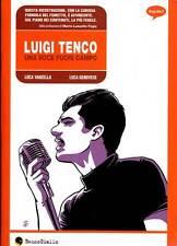LUIGI TENCO VANZELLA GENOVESE BECCO GIALLO Graphic Novel Sconto 50%