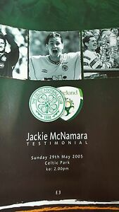 2005 - JACKIE MCNAMARA TESTIMONIAL PROGRAMME - CELTIC v IRELAND