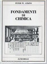 Atkins P.; FONDAMENTI DI CHIMICA ; Zanichelli 1992 - NUOVO - PERFETTO