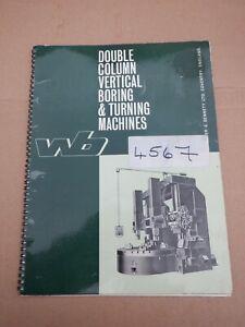 WEBSTER & BENNETT DOUBLE COLUMN VERTICAL BORING & TURNING INFORMATION CATALOGUE
