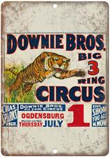 "Downie Bros Big 3 Ring Circus 10"" X 7"" Reproduction Metal Sign ZH85"