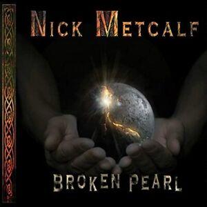 Broken Pearl by Nick Metcalf CD