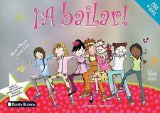 A bailar! (Cosas de Ninas) (Spanish Edition) by Villegas, Maria, Kent, Jennie