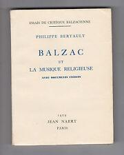 Balzac et le musique religieuse  Avec documents inédits  Par Philippe Bertault