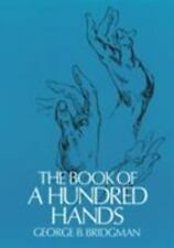 The Book of a Hundred Hands (Dover Anatomy for Artists) George B. Bridgman Pape
