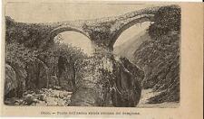 Stampa antica CUORGNE' ponte romano sul fiume Orco Cuorgnè Torino 1899 Old Print