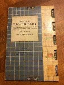 Vintage Recipe / Cookery Book – Practical Gas Cookery – Flavel Cooker –