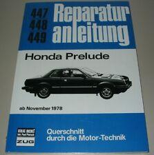 Reparaturanleitung Honda Prelude Typ SN Baujahre ab November 1978 Buch NEU!