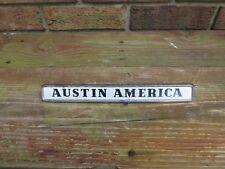 "Vintage Used Metal Austin America Exterior Emblem Badge 3 Pin 9.5"" Long Fray"
