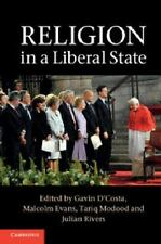 Religion in a Liberal State (2013, Hardcover)