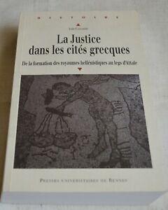 LA JUSTICE DANS LES CITES GRECQUES DE AUDE CASSAYRE ED PUR 2010 COMME NEUF