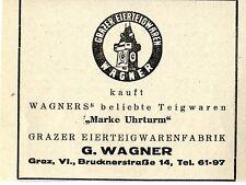 G.Wagner Graz GRAZER EIERWARENFABRIK MARKE TURMUHR Historische Reklame von 1949
