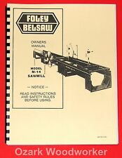 FOLEY Belsaw M-14 Sawmill Owner's Instructions Parts Manual 1017