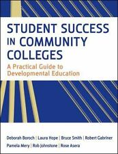 Student Success in Community Colleges: A Practical Guide to Developmental Educat