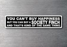 Buy a Society Finch sticker quality 7 yr water & fade proof vinyl chick bird