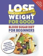 Blood Sugar Diet For Beginner Delicious low calorie low carb Mediterranean Book