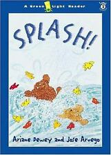 Splash! by Jose Aruego; Ariane Dewey