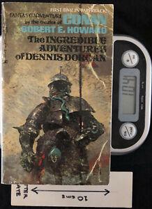 The Incredible Adventures of Dennis Dorgan - PB 1st Ed by Robert E Howard