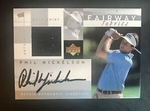 2002 Upper Deck Phil Mickelson Fairway Fabric Auto Game Used Shirt Rookie Card