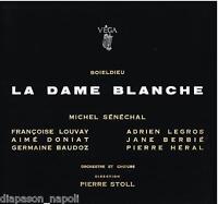 Boieldieu: La Dame Blanche / Stoll, Sénéchal, Louvay, Legros, Doniat - LP Vega