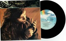 """STEVE EARLE - BACK TO THE WALL - 7"""" 45 VINYL RECORD w PICT SLV - 1988"""