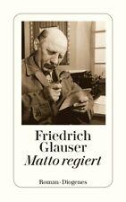 Matto regiert, Friedrich Glauser