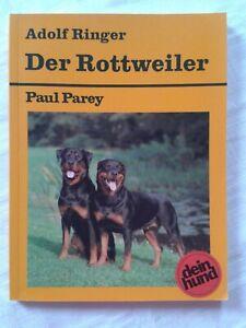 Der Rottweiler, praktische Ratschläge für Haltung, Pflege und Erziehung, 1994