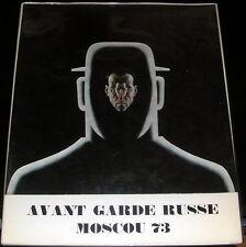 Avant Garde Russe Moscou 73 Gallerie Dina Vierny 1973
