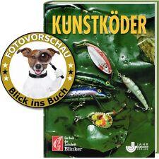 BLINKER Das große Kunstköder-Köderbuch (Wobbler Spinner Twister Fliegen Dropshot