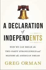 A Declaration of Independents by Greg Orman (Hardcover)