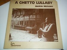 JACKIE McLEAN LP. A GHETTO LULLABY - INNER CITY RECORDS # 2013 DATED 1976 -JAZZ